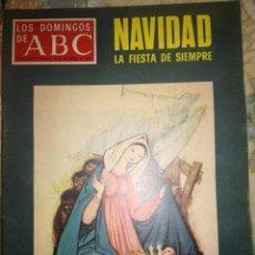 Coleccionismo de Los Domingos de ABC: ABC. NAVIDAD LA FIESTA DE SIEMPRE.. Lote 142819794