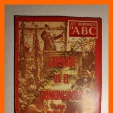 Coleccionismo de Los Domingos de ABC: ABC 12 OCTUBRE 1969 - ADONDE VA EL COMUNISMO; METRO DE MADRID; TENIS: CAMPEONAS ESPAÑOLAS; ZARAGOZA. Lote 143128370
