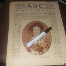 Coleccionismo de Los Domingos de ABC: PERIODICO 28 DE NOVIEMBRE AÑO 1934 FERNANDO EL DOCTOR CASTELLÓ BARRIO DEL BERBES VIGO GRETA GARBO. Lote 143253542