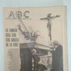 Coleccionismo de Los Domingos de ABC: PERIODICO ABC.DOMIMGO 7 NOVIEMBRE 1982.FAMILIA REAL CON SOR ANGELA DE LA CRUZ.C.C. Lote 146507269