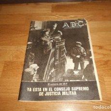 Coleccionismo de Los Domingos de ABC: PERIODICO PERIODICOS ABC MADRID 24 Y 25 DE FEBRERO 1981 GOLPE DE ESTADO TEJERO PERFECTO. Lote 146920322