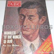 Coleccionismo de Los Domingos de ABC: MEDINA, TICO. LOS DOMINGOS DE ABC (24 AGOSTO, 1975). MANOLETE. LO QUE NUNCA SE DIJO. Lote 147178841