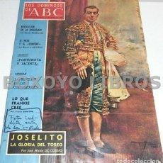 Coleccionismo de Los Domingos de ABC: COSSÍO, JOSÉ MARÍA. LOS DOMINGOS DE ABC (17, MAYO, 1970). JOSELITO. LA GLORIA DEL TOREO. Lote 147178845