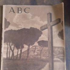 Coleccionismo de Los Domingos de ABC: PERIÓDICO ABC. DÍA DE LOS CAÍDOS. 29 OCTUBRE. JOSE ANTONIO, VISTAS LOS CAÍDOS ANTES CONSTRUCCIÓN. Lote 151356121