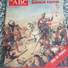 Coleccionismo de Los Domingos de ABC: LOS DOMINGOS DE ABC AÑO 1985 QUINTO CENTENARIO DE HERNAN CORTES.. Lote 156811578