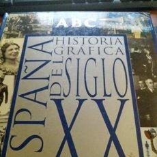 Coleccionismo de Los Domingos de ABC: ABC ESPAÑA HISTORIA GRÁFICA DEL SIGLO XX LIBRO ALBUM CROMOS. Lote 158339014
