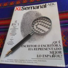 Coleccionismo de Los Domingos de ABC: XL SEMANAL ABC Nº 1636. 3-3-19. ESCRITORES ESPAÑOLES CERVANTES UNAMUNO GALDÓS LORCA LARRA CELA. Lote 161696006