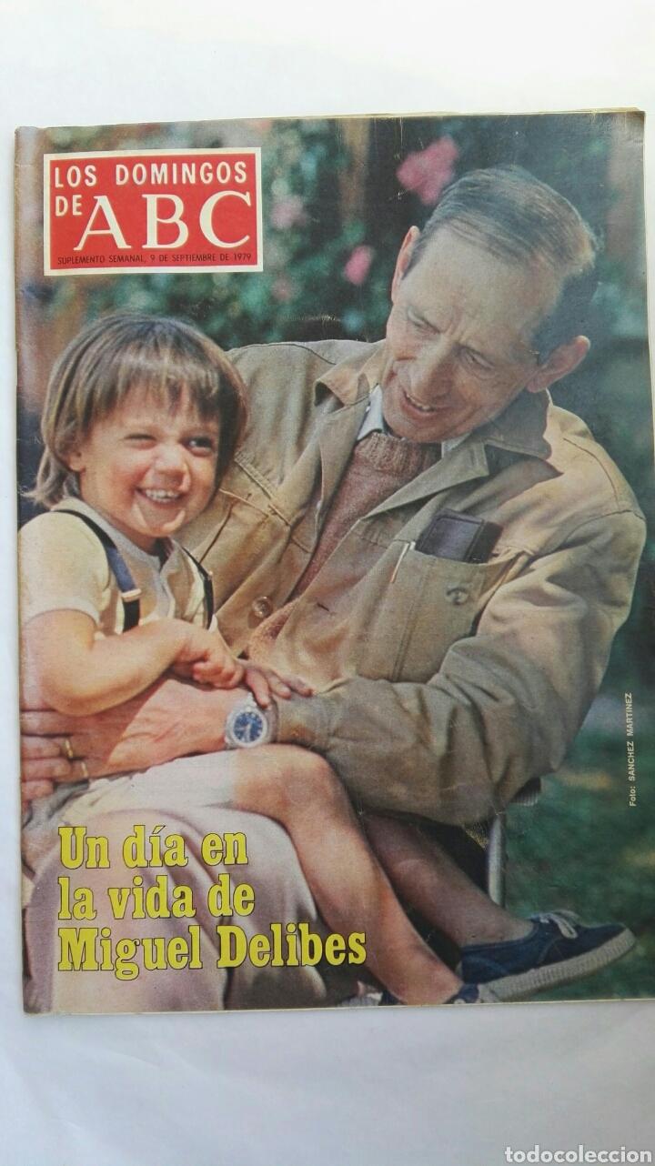 LOS DOMINGOS DE ABC MIGUEL DELIBES SEPTIEMBRE 1979 (Coleccionismo - Revistas y Periódicos Modernos (a partir de 1.940) - Los Domingos de ABC)