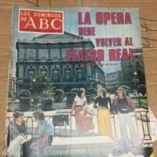 Coleccionismo de Los Domingos de ABC: LOS DOMINGOS DE ABC (10-6-1973) LA OPERA TEATRO REAL MADRID ANTHONY QUINN. Lote 171272139