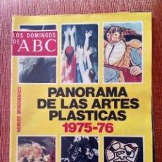 Coleccionismo de Los Domingos de ABC: PANORAMA DE LAS ARTES PLÁSTICAS 1.975-1.976. MONOGRÁFICO. Lote 171349679