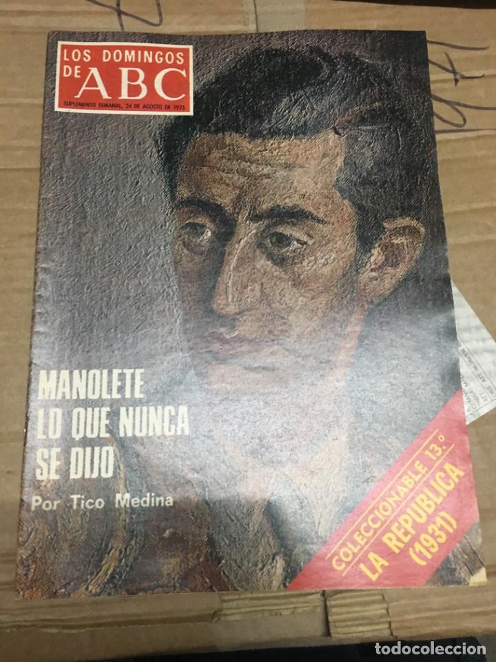 LOS DOMINGOS DE ABC (24-8-1975) MANOLETE TOROS (Coleccionismo - Revistas y Periódicos Modernos (a partir de 1.940) - Los Domingos de ABC)