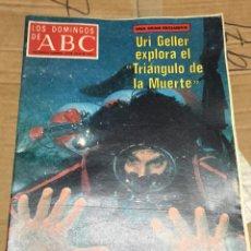 Coleccionismo de Los Domingos de ABC: LOS DOMINGOS DE ABC (24-7-1977) URI GELLER TRIANGULO DE LA MUERTE. Lote 171530839