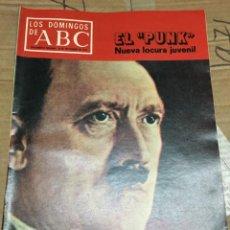 Coleccionismo de Los Domingos de ABC: LOS DOMINGOS DE ABC (11-9-1977) HITLER EN PORTADA. Lote 171531970