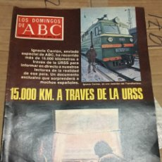 Coleccionismo de Los Domingos de ABC: LOS DOMINGOS DE ABC (29-1-1978) IGNACIO CARRION URSS RUSIA TREN. Lote 171695468