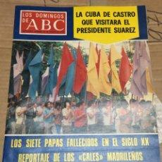 Coleccionismo de Los Domingos de ABC: LOS DOMINGOS DE ABC (27-8-1978) CUBA DE CASTRO PRESIDENTE SUAREZ. Lote 171698188