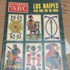 Coleccionismo de Los Domingos de ABC: LOS DOMINGOS DE ABC (31-12-1978) LOS NAIPES CARTAS . Lote 171699374
