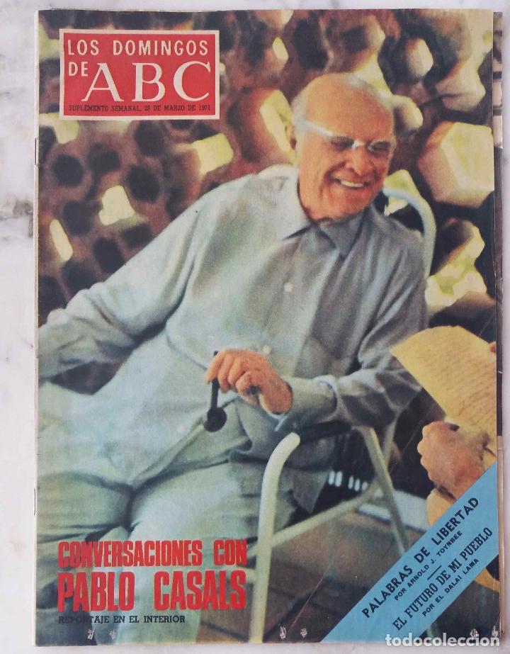 LOS DOMINGOS DE ABC. MARZO 1971. CONVERSACIONES CON PABLO CASALS. REVISTA (Coleccionismo - Revistas y Periódicos Modernos (a partir de 1.940) - Los Domingos de ABC)