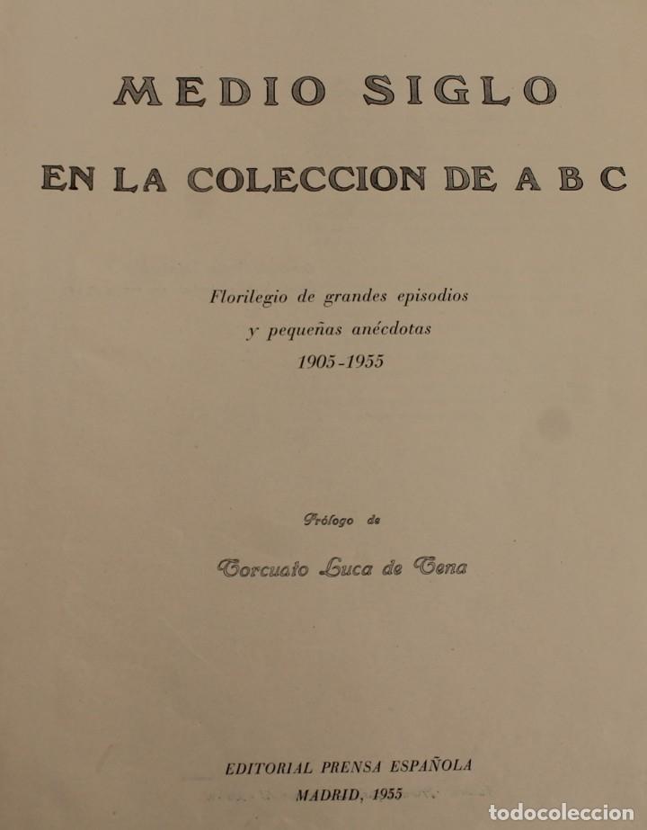 TOMO ENCUADERNADO REVISTA ABC MEDIO SIGLO 1905 1955 FLORILEGIO GRANDES EPISODIOS PEQUEÑAS ANÉCDOTAS (Coleccionismo - Revistas y Periódicos Modernos (a partir de 1.940) - Los Domingos de ABC)