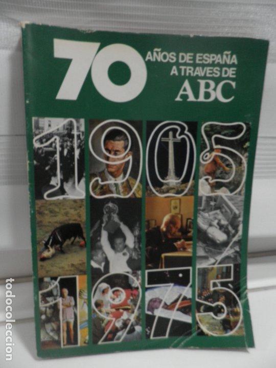 70 AÑOS DE ESPAÑA A TRAVÉS DE ABC. 1905 - 1975. VOLUMEN II (Coleccionismo - Revistas y Periódicos Modernos (a partir de 1.940) - Los Domingos de ABC)