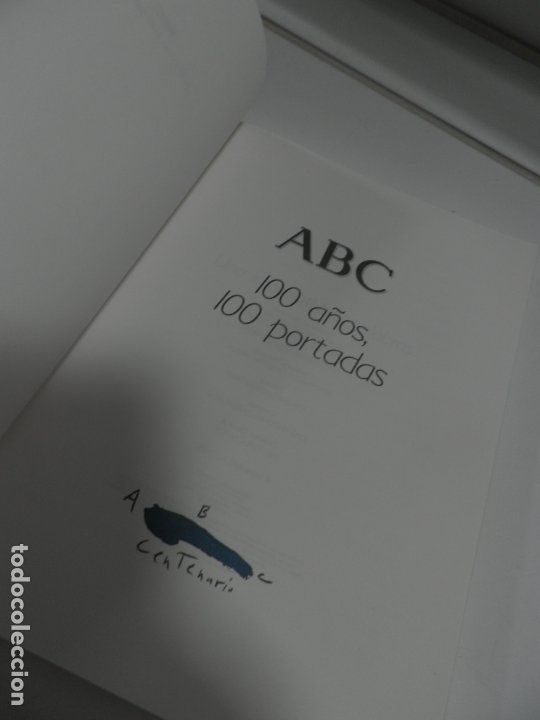 Coleccionismo de Los Domingos de ABC: ABC 100 AÑOS, 100 PORTADAS. 2003. PRIMERA EDICIÓN. IMÁGENES COMENTADAS POR CÁNDIDO. - Foto 2 - 176485547