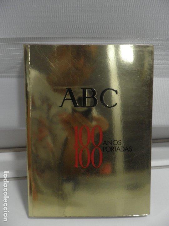 ABC 100 AÑOS, 100 PORTADAS. 2003. PRIMERA EDICIÓN. IMÁGENES COMENTADAS POR CÁNDIDO. (Coleccionismo - Revistas y Periódicos Modernos (a partir de 1.940) - Los Domingos de ABC)