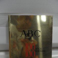 Coleccionismo de Los Domingos de ABC: ABC 100 AÑOS, 100 PORTADAS. 2003. PRIMERA EDICIÓN. IMÁGENES COMENTADAS POR CÁNDIDO.. Lote 176485547
