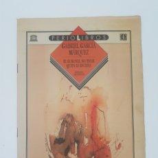 Coleccionismo de Los Domingos de ABC: SUPLEMENTO ABC - GABRIEL GARCIA MARQUEZ - EL CORONEL NO TIENE QUIEN LE ESCRIBA. Lote 177694234