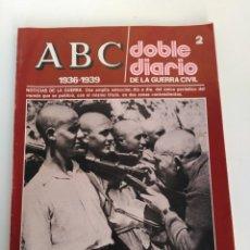 Coleccionismo de Los Domingos de ABC: REVISTA ABC LA GUERRA CIVIL 1936-1939. Lote 177838464