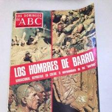 Coleccionismo de Los Domingos de ABC: ABC LOS HOMBRES DE BARRO. Lote 179556401