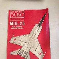 Coleccionismo de Los Domingos de ABC: ABC - MIG-25. Lote 179556558