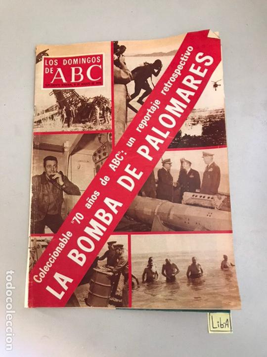 ABC LA BOMBA DE PALOMARES (Coleccionismo - Revistas y Periódicos Modernos (a partir de 1.940) - Los Domingos de ABC)