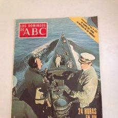 Coleccionismo de Los Domingos de ABC: ABC 24 HORAS EN UN SUBMARINO ESPAÑOL. Lote 179556701