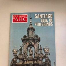 Coleccionismo de Los Domingos de ABC: ABC SANTIAGO VÍA DE PEREGRINOS. Lote 180034872