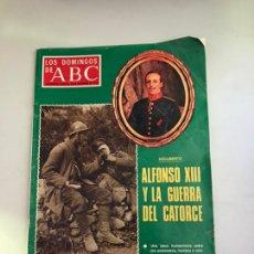 Coleccionismo de Los Domingos de ABC: ABC ALFONSO XIII Y LA GUERRA DEL CATORCE. Lote 180034985
