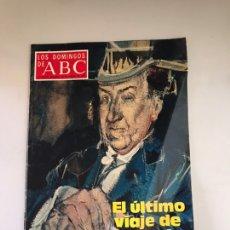 Coleccionismo de Los Domingos de ABC: ABC EL ÚLTIMO VIAJE DE ANTONIO MACHADO. Lote 180036640