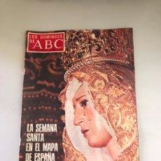 Coleccionismo de Los Domingos de ABC: ABC - LA SEMANA SANTA EN EL MAPA DE ESPAÑA. Lote 180039907