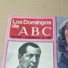 Coleccionismo de Los Domingos de ABC: LOS DOMINGOS DE ABC 23 DE MARZO 1980 JOSE ANTONIO Y EL FASCIO .INOLVIDABLE AMIGO FELIX. Lote 180232186