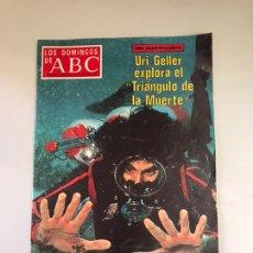 Coleccionismo de Los Domingos de ABC: ABC- URI GELLER EXPLORA EL TRIÁNGULO DE LA MUERTE. Lote 181541166