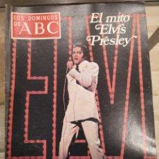 Coleccionismo de Los Domingos de ABC: T1 LOS DOMINGOS DE ABC. SUPLEMENTO SEMANAL. EL MITO ELVIS PRESLEY. AGOSTO 1977. Lote 186304518
