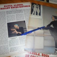 Collectionnisme de Los Domingos de ABC: RECORTE PRENSA : ALICIA ALONSO, EL BALLET HECHO HISTORIA. DOMINGOS ABC, DCMBRE 1985. Lote 191997583