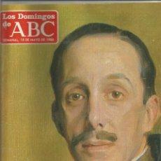 Coleccionismo de Los Domingos de ABC: LOS DOMINGOS DE ABC- 18 DE MAYO DE 1986- CIEN AÑOS DE ALFONSO XIII- VIDA DE FRANCO-96 PGS. Lote 192245451