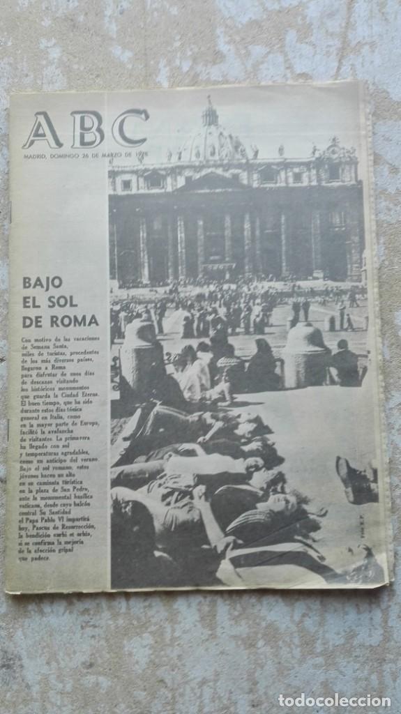 PERIÓDICO ABC MADRID DOMINGO 26 DE MARZO DE 1978 BAJO EL SOL DE ROMA (Coleccionismo - Revistas y Periódicos Modernos (a partir de 1.940) - Los Domingos de ABC)