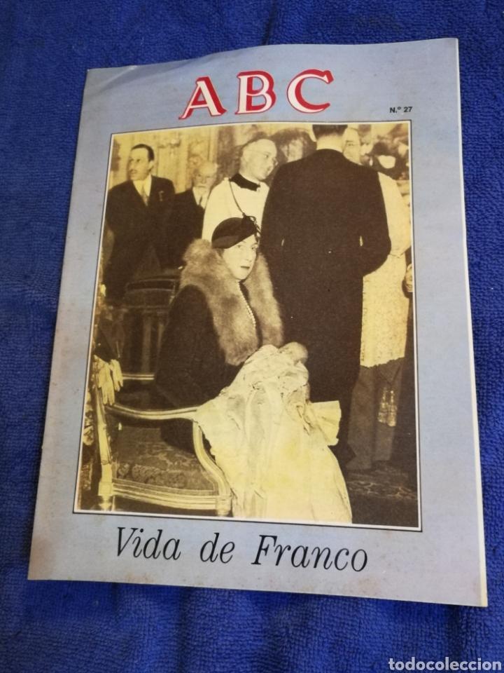 FASCICULO ABC VIDA DE FRANCO NUMERO 27 (Coleccionismo - Revistas y Periódicos Modernos (a partir de 1.940) - Los Domingos de ABC)