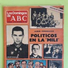 Coleccionismo de Los Domingos de ABC: LOS POLÍTICOS EN LA MILI LOS DOMINGOS DE ABC 1979 SEMANAL 18 NOVIEMBRE. Lote 195016373