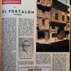 Coleccionismo de Los Domingos de ABC: RESTAURANTE EL PORTALON , VITORIA - CRITICA GASTRONÓMICA DEL AÑO 1970. OSSO BUCCO .POR SAVARIN. Lote 195296272