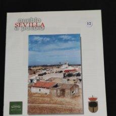 Coleccionismo de Los Domingos de ABC: SEVILLA PUEBLO A PUEBLO,N° 12,A.B.C.,AÑO 1998,EL GARROBO,GELVES,GERENA Y GILENA.. Lote 195568866