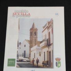 Collectionnisme de Los Domingos de ABC: SEVILLA PUEBLO A PUEBLO,N° 13,A.B.C.,AÑO 1998,GINES,GUADALCANAL,GUILLENA Y HERRERA.. Lote 195573762