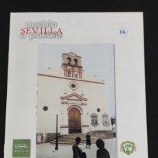 Coleccionismo de Los Domingos de ABC: SEVILLA PUEBLO A PUEBLO,N° 16,A.B.C.,AÑO 1998,MAIRENA DEL ALJARAFE,MARCHENA,MARINALEDA..... Lote 195575096
