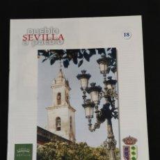 Coleccionismo de Los Domingos de ABC: SEVILLA PUEBLO A PUEBLO,N° 18,A.B.C.,AÑO 1998,OLIVARES,OSUNA,LOS PALACIOS Y VILLAFRANCA,..... Lote 195576053