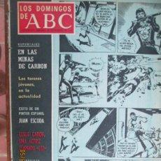 Colecionismo de Los Domingos de ABC: LOS DOMINGOS DE ABC - 22-09-1968 -LA VIOLENCIA , JUAN ESCODA - EN LAS MINAS DE CARBON. Lote 203519683